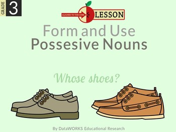 Form and Use Possessive Nouns