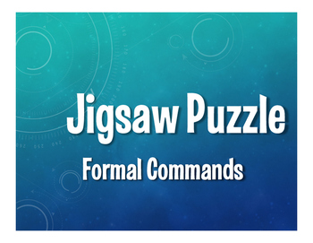Spanish Formal Commands Jigsaw Puzzle
