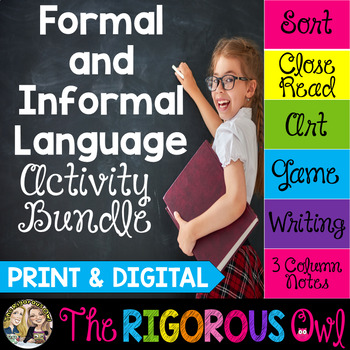 Formal and Informal Language