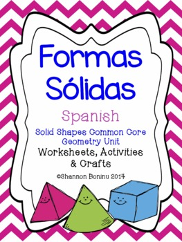 Formas Sólidas Spanish - Solid Shapes