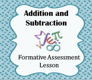 Formative Assessment Lesson: Addition & Subtraction in Pro