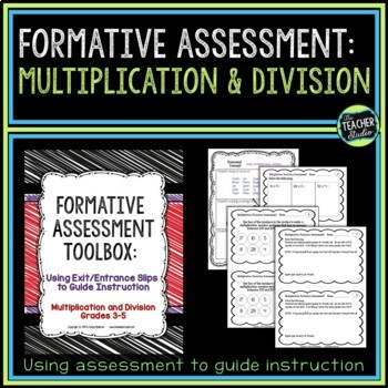 Formative Assessment Toolbox:  Multiplication and Division