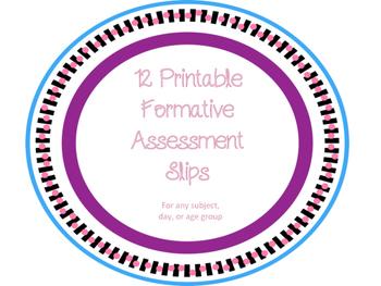 Formative Assessment printable slips