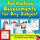 Formative Assessments for Any Subject (Google Drive & Prin