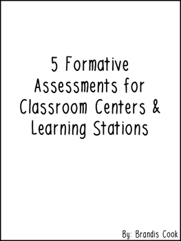 Formative Assessments for Classroom Centers