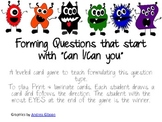 "Forming Questions that start with ""Can I/ Can You"""
