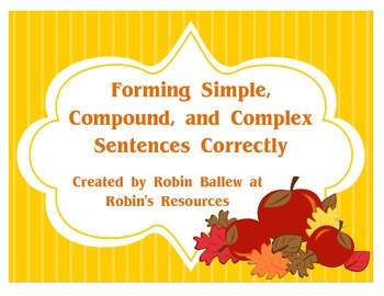 Forming Simple, Compound, and Complex Sentences Correctly