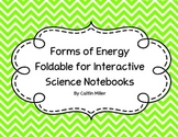 Forms of Energy Foldable for Interactive Science Notebooks