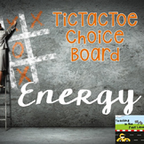Forms of Energy TicTacToe Choice Board Extension Activities