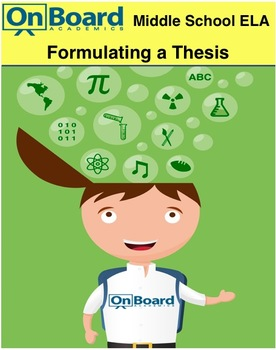 Formulating a Thesis-Interactive Lesson