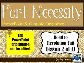 Fort Necessity PowerPoint and Graphic Organizer