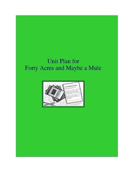 Forty Acres and Maybe a Mule Novel Unit