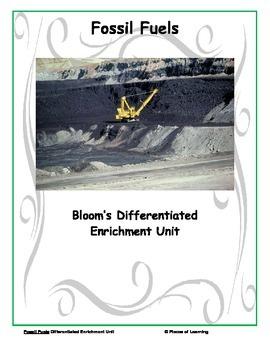 Fossil Fuels - Differentiated Blooms Enrichment Unit