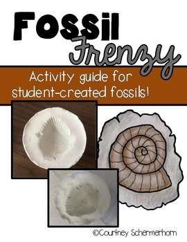 Fossils: Activity Guide for Creating a Fossil