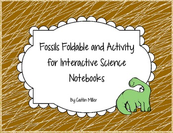 Fossils Foldable and Activity for Interactive Notebooks