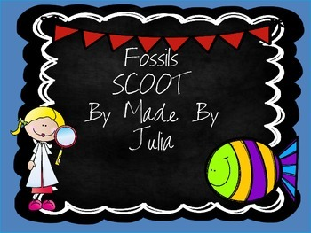 Fossils Scoot- Great for GA Milestone!