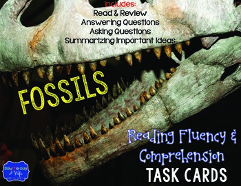 Fossils Task Cards for Fluency and Comprehension