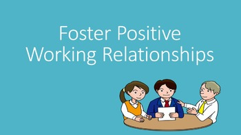 Foster Positive Working Relationships (Career Management)