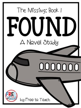 Found (The Missing: Book 1) Novel Study