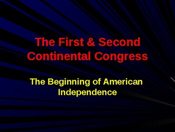 Establishing the US Government  - The  First & Second Cont