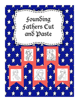Founding Fathers Cut and Paste