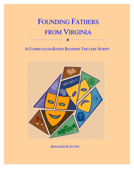 Founding Fathers from Virginia Readers Theatre Script