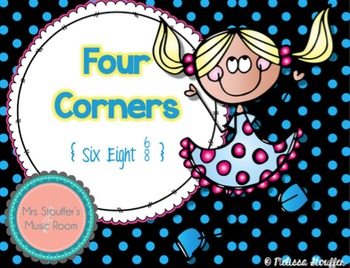 Four Corners - A Rhythm Assessment Game {Six Eight}