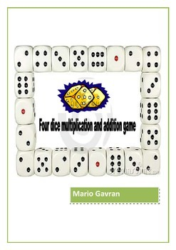 Four Dice Multiplication and Addition Game