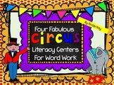 Four Fabulous CIRCUS Literacy Centers for Word Work
