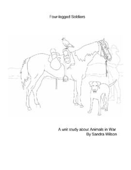 Four-Legged Soldiers: Animals in War