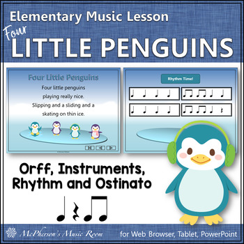 Four Little Penguins: Orff, Rhythm, Ostinato, Form & Instr