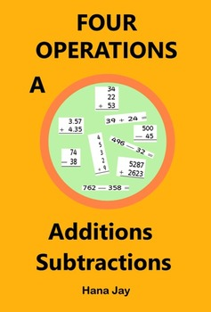 Four Operations A - Additions Subtractions