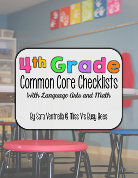 Fourth Grade Common Core Checklist for Teachers – ELA & Math