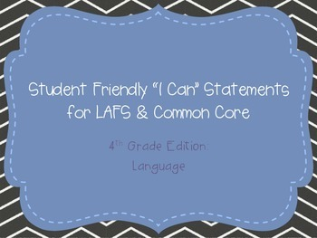 "Fourth Grade ""I Can"" Statements LAFS & Common Core Language"