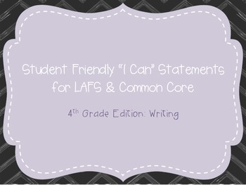 """Fourth Grade """"I Can"""" Statements LAFS & Common Core Writing"""