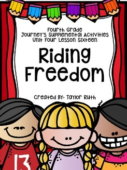 Fourth Grade Journey's Activities:Riding Freedom Lesson 16