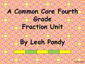 Fourth Grade Math Common Core Fraction Unit