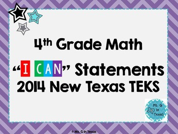 "Fourth Grade Math *Revised* TEKS ""I Can"" Statements- Color"