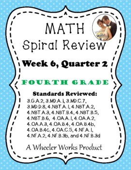 Fourth Grade Math Spiral Review, Quarter 2, Week 6
