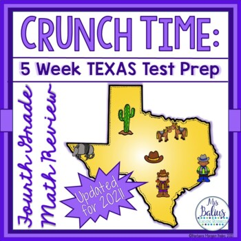 Fourth Grade Math STAAR Test Prep CRUNCH TIME Five week Outline