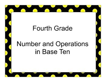 Fourth Grade Number and Operations in Base Ten