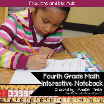 Fourth Grade- Fractions and Decimals Interactive Notebook