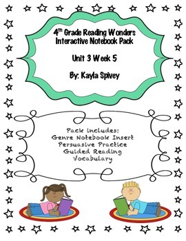 Fourth Grade (4th grade) Reading Wonders Unit 3 Week 5 Int