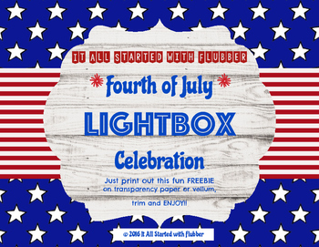 Fourth of July Lightbox Celebration