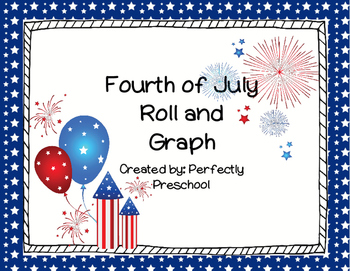 Fourth of July Roll and Graph {Dollar Deal}