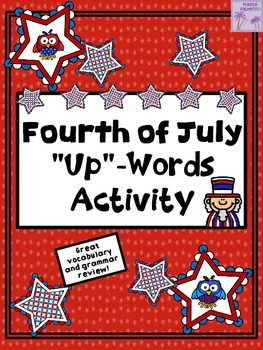 "Fourth of July - ""Up""-Words Activity"