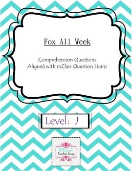 Fox All Week-Comprehension Questions