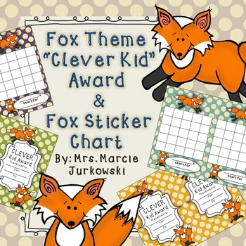 Fox Award and Fox Sticker Behavior Incentive Chart, Clever