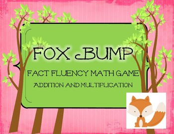 Fox Bump Addition and Multiplication: Fact Fluency Game an