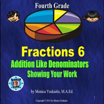 Common Core 4th - Fraction 6 - Adding Like Denominators -